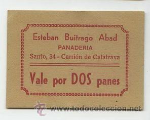 PANADERIA ESTEBAN BUITRAGO ABAD / CARRION DE CALATRAVA / 2 PANES (Numismática - España Modernas y Contemporáneas - Locales y Fichas Dinerarias y Comerciales)