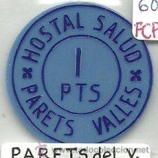 Monedas locales: (FCP-133)FICHA 1 PTS.HOSTAL SALUD DE PARETS DEL VALLES(BARECELONA). Lote 25267707