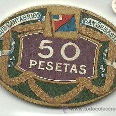 Monedas locales: (FCP-30)FICHA DE 50 PTS.CLUB CANTABRICO DE SAN SEBASTIAN. Lote 25527093