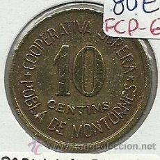 Monedas locales: (FCP-68)FICHA 10 CTS.COOPERATIVA OBRERA DE POBLA DE MONTORNES(TARRAGONA). Lote 25531139