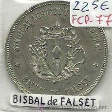 Monedas locales: (FCP-77)FICHA 50 PTS.SINDICAT AGRICOL Y CAIXA RURAL DE LA BISBAL DE FALSET(TARRAGONA). Lote 25531244