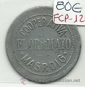 (FCP-120)FICHA 10 CTS.COOPERATIVA FLOR DE MAYO DE MASROIG(TARRAGONA) (Numismática - España Modernas y Contemporáneas - Locales y Fichas Dinerarias y Comerciales)