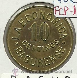 (FCP-167)FICHA 10 CTS.LA ECONOMICA BAGURENSE(BAGUR) (Numismática - España Modernas y Contemporáneas - Locales y Fichas Dinerarias y Comerciales)