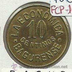Monedas locales: (FCP-167)FICHA 10 CTS.LA ECONOMICA BAGURENSE(BAGUR). Lote 25546909