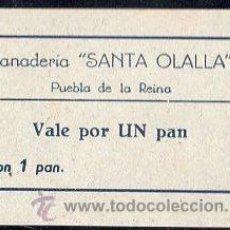 Monedas locales: VALE DE PAN DE PANADERIA SANTA OLALLA, PUEBLA DE LA REINA, BADAJOZ, VALE POR UN PAN. Lote 26236929