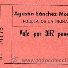 Monedas locales: VALE DE PAN DE PANADERIA AGUSTIN SANCHEZ MORILLA, PUEBLA DE LA REINA, BADAJOZ. VALE POR 10 PANES. Lote 26237115