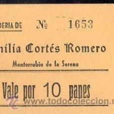 Monedas locales: VALE DE PAN DE PANADERIA EMILIA CORTES ROMERO (MONTERRUBIO DE LA SERENA) BADAJOZ. VALE POR 10 PANES. Lote 26337367