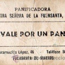 Monedas locales: VALE DE PAN DE PANADERIA NTRA SEÑORA DE LA FUENSANTA S.L (FUENSANTA DE MARTOS) JAEN - VALE POR 1 PAN. Lote 26337653