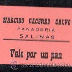 Monedas locales: VALE DE PAN DE PANADERIA NARCISO CACERES CALVO (SALINAS) MALAGA - VALE POR 1 PAN. Lote 26337845
