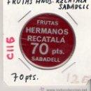 Monedas locales: C115-FRUTAS HNOS. RECATALÁ. 70 PTAS. SABADELL.. Lote 26909143