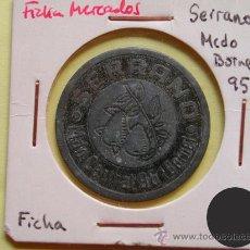 Monedas locales: FICHA SERRANO - MERCADO CENTRAL, 95 (BORNE) - BARCELONA. Lote 28465767