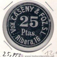 Monedas locales: C224-VDA. CASENY & FOZ, S. L. 25 PESETAS.. Lote 28700424