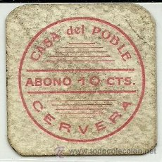 Monedas locales: (FC-137)VALE 10 CTS.CASA DEL POBLE DE CERVERA(LLEIDA)-GUERRA CIVIL. Lote 29159827