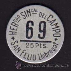 Monedas locales: FICHA 25 PESETAS - HERMANDAD SINDICAL DEL CAMPO - SAN FELIU DEL LLOBREGAT - 69. Lote 29273149