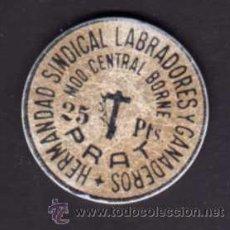 Monedas locales: FICHA 25 PESETAS - HERMANDAD SINDICAL LABRADORES Y GANADEROS PRAT - MDO. CENTRAL BORNE. Lote 29273150