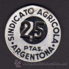 Monedas locales: FICHA 25 PESETAS - SINDICATO AGRÍCOLA ARGENTONA. Lote 29273154