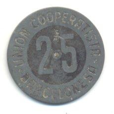 Monedas locales: UNIÓN COOPERATISTA BARCELONESA. 25 CÉNTIMOS. BARCELONA.. Lote 29897817