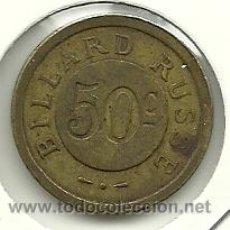 Monedas locales: (FCP-247)FICHA DE 50 CTS.BILLARD RUSSE. Lote 33289583