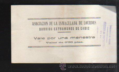 VALE POR UNA MENESTRA. ASOCIACION DE LA INMACULADA DE LOURDES, CADIZ (Numismática - España Modernas y Contemporáneas - Locales y Fichas Dinerarias y Comerciales)