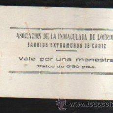 Monedas locales: VALE POR UNA MENESTRA. ASOCIACION DE LA INMACULADA DE LOURDES, CADIZ. Lote 34303667