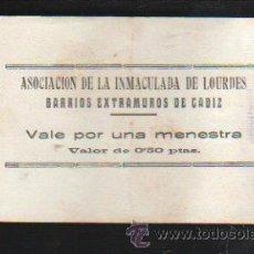 Monedas locales: VALE POR UNA MENESTRA. ASOCIACION DE LA INMACULADA DE LOURDES, CADIZ. Lote 34303706