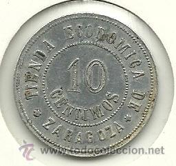 (FCP-263)FICHA 10 CTS.TIENDA ECONOMICA DE ZARAGOZA (Numismática - España Modernas y Contemporáneas - Locales y Fichas Dinerarias y Comerciales)