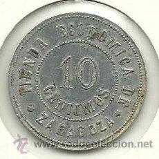 Monedas locales: (FCP-263)FICHA 10 CTS.TIENDA ECONOMICA DE ZARAGOZA. Lote 36750476