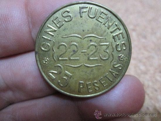 25 PESETAS GINES FUENTES (Numismática - España Modernas y Contemporáneas - Locales y Fichas Dinerarias y Comerciales)