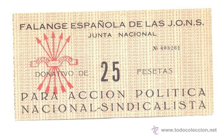 DONATIVO 25 PTAS. JUNTA NACIONAL FALANGE ESPAÑOLA MUY GRANDE 15X8 CTMS. (Numismática - España Modernas y Contemporáneas - Locales y Fichas Dinerarias y Comerciales)