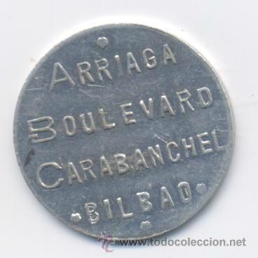 ARRIAGA-BOULEVARD CARABANCHEL-BILBAO- 1 PESETA (Numismática - España Modernas y Contemporáneas - Locales y Fichas Dinerarias y Comerciales)