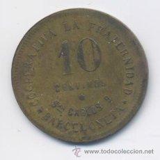 Monedas locales: COOPERATIVA LA FRATERNIDAD-10 CENTIMOS- 1915. Lote 42891453