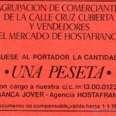Monedas locales: VALE AGRUPACION COMERCIANTES CALLE CRUZ CUBIERTA MERCADO HOSTAFRANCHS.AÑOS 70.UNA PESETA.BANCA JOVER. Lote 45741644