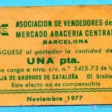 Monedas locales: MM. VALE ASOCIACION VENDEDORES MERCADO ABACERIA CENTRAL BARCELONA. CAJA AHORROS CATALUÑA. AÑOS 1970.. Lote 46075081