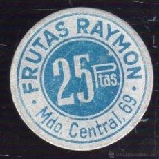 Monedas locales: FICHA DE FRUTAS RAYMON. 25 PESETAS.. Lote 46248177