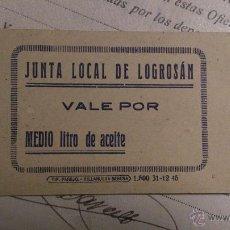 Monedas locales: JUNTA LOCAL DE LOGROSAN - VALE POR MEDIO LITRO DE ACEITE - NUEVO - TAL FOTO - REVERSO EN BLANCO.. Lote 46777790