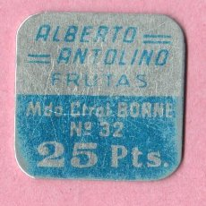 Monedas locales: CHAPA COOPERATIVA FICHA - ALBERTO ANTOLINO - FRUTAS - 25 PTAS BORNE Nº 32 BARCELONA. Lote 49630700