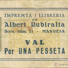 Monedas locales - (FC-0601)VAL 1 PTS.IMPRENTA I LLIBRERIA DE ALBERT RUBIRALTA(MANRESA)-GUERRA CIVIL - 49671810