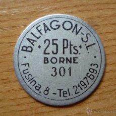 Monedas locales: RARA MONEDA FICHA DE BALFAGON SL, 25 PTS, BORNE, BARCELONA. Lote 50497794