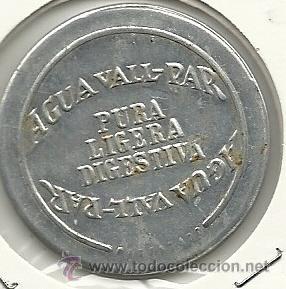 (FCP-18)FICHA DE 10 CTS.AGUA VALL-PAR (Numismática - España Modernas y Contemporáneas - Locales y Fichas Dinerarias y Comerciales)