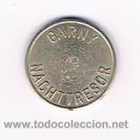 FICHA DINERARIA MONEDA EMPRESA GARNY NACHTTRESOR DINERO COMERCIAL (Numismática - España Modernas y Contemporáneas - Locales y Fichas Dinerarias y Comerciales)