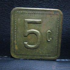 Monedas locales: FICHA DE 5 CENTIMOS A IDENTIFICAR. Lote 53141407