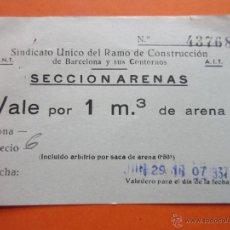 Monedas locales: SINDICATO UNICO DEL RAMO CONSTRUCCION BARCELONA Y ENTORNOS CNT AIT SECCION ARENAS VALE 1 M3 . Lote 53198712