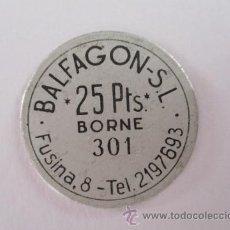 Monedas locales: FICHA DE BALFAGON SL, 25 PTS, BORNE, BARCELONA. Lote 57731716