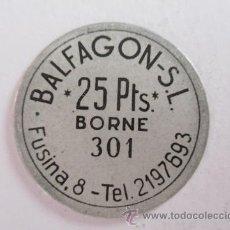 Monedas locales: FICHA DE BALFAGON SL, 25 PTS, BORNE, BARCELONA. Lote 57731735