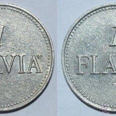 Monedas locales: FICHA JETON TOKEN **1 FLAVIA**. DIÁMETRO 26 MM. Lote 53591901