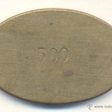 ANTIGUA FICHA DE CASINO VALOR: 500 LETRAS: A G J PESO: 83 GRAMOS. MEDIDAS: 7 POR 4,5 CTMS.