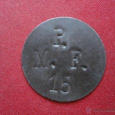 Monedas locales: FICHA P.M.F. 15, ORIGEN DESCONOCIDO, POSIBLEMENTE GUERRA CIVIL ESPAÑOLA. Lote 54386884