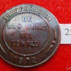Monedas locales: ESPAÑA FICHA 1872 ZARAGOZA, INAUGURACION DE LAS OBRAS DEL TEMPLO, TOKEN JETON. Lote 57268355