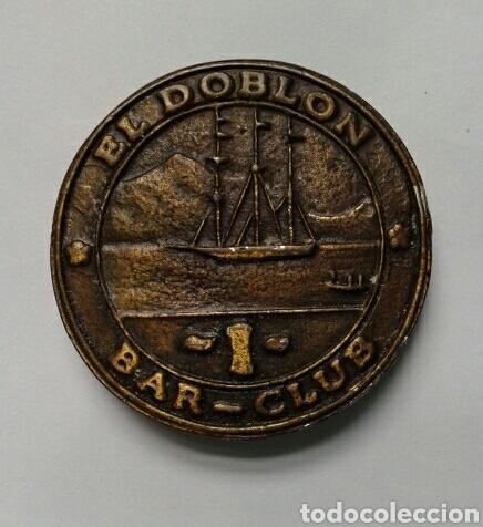 Monedas locales: FICHA PUBLICITARIA DEL BAR CLUB EL DOBLON, SEVILLA - Foto 2 - 63381646