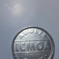 Monedas locales: FICHA ICMOA ADULTS ONLY. Lote 63532304
